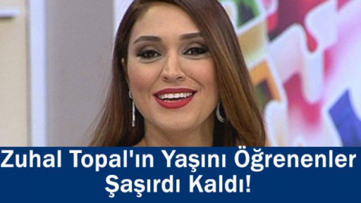 Zuhal Topal'ın Yaşını Öğrenenler Şaşırdı Kaldı!