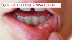 Ağzınızda Çok Sık Aft Oluşuyorsa Dikkat !!!