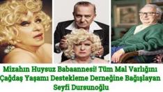 Mizahın Huysuz Babaannesi! Tüm Mal Varlığını Çağdaş Yaşamı Destekleme Derneğine Bağışlayan Seyfi Dursunoğlu