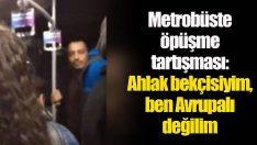 """Gençler metrobüste öpüşünce ortalık karıştı: """"Ahlak bekçiliğiyse evet ahlak bekçisiyim, ben Avrupalı değilim, benim ahlakıma ters"""""""