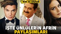 İşte ünlülerin Afrin paylaşımları