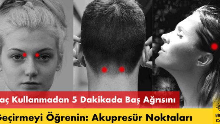 İlaç Kullanmadan 5 Dakikada Baş Ağrısını Geçirmeyi Öğrenin: Akupresür Noktaları