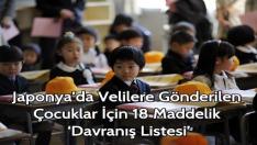 Japonya'da Velilere Gönderilen Çocuklar İçin 18 Maddelik 'Davranış Listesi'