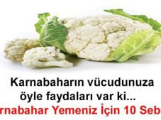 Karnıbahar Yemeniz için 10 Sebep