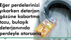 Perde yıkarken kabartma tozu kullanırsanız…