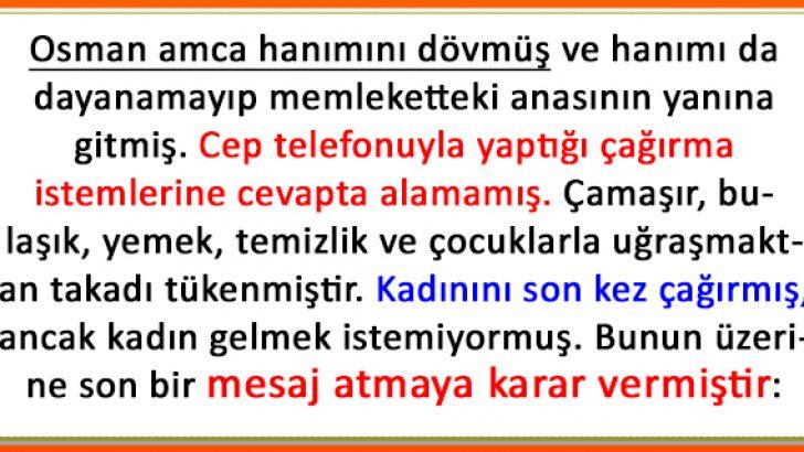Osman Amcanın Eve Döndüren Mesajı