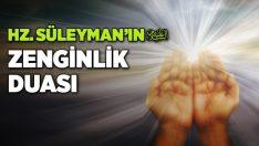 Hz Süleyman'ın zenginlik duası